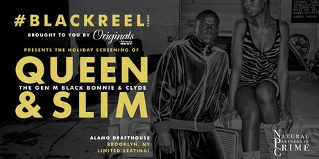 #BlackReel Series - Holiday Screening of Queen & Slim tickets