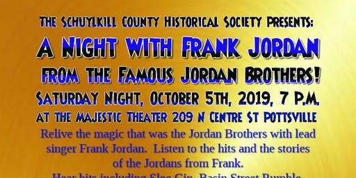 An Evening with Frank Jordan  for the Schuylkill Co. Historical Society