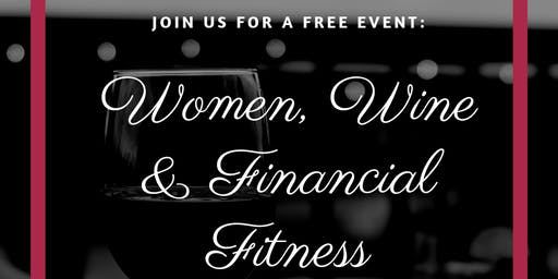 Women, Wine & Financial Fitness