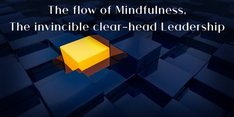 "Solvay BVS: ""The flow of Mindfulness, The invincible clear-head Leadership"" billets"