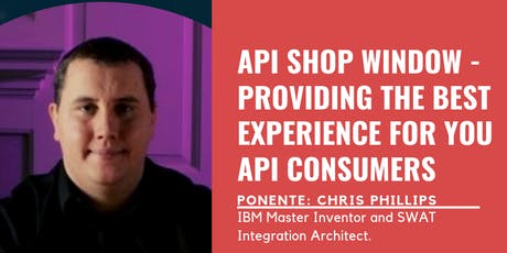 API Shop Window - Providing the Best Experience for your API Consumers. tickets