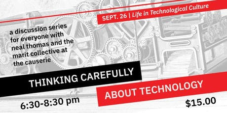 Life in Technological Culture (Thinking Carefully About Technology #1) tickets