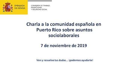 Charla Consejería de Trabajo, Migraciones y Seguridad Social en Puerto Rico entradas