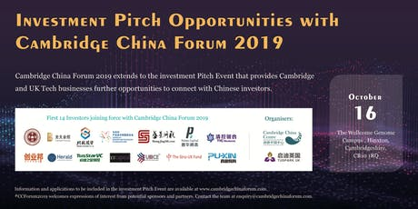 Cambridge China Forum2019: Pitch Event with Chinese Investors tickets