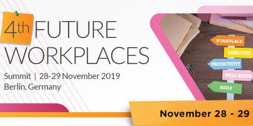4th FUTURE Workplaces Summit