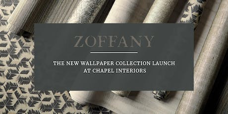 Zoffany Wallpaper Collection Launch at Chapel Interiors tickets