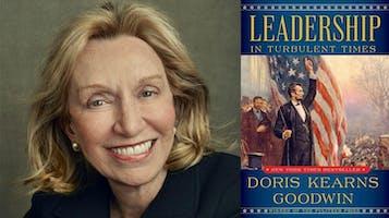 """Doris Kearns Goodwin: """"Leadership in Turbulent Times"""""""