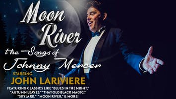 """Moon River: The Songs of Johnny Mercer"""