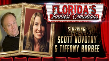 """Florida's Funniest Comedians"" -- Scott Novotny & Tiffany Barbee"