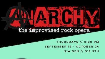 """ANARCHY: An Improvised Rock Opera"""