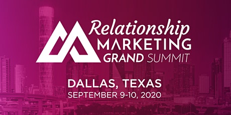 Relationship Marketing Grand Summit | Dallas tickets