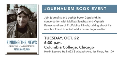 """Peter Copeland's """"Adventures of a Young Reporter"""" - Chicago Book Event tickets"""
