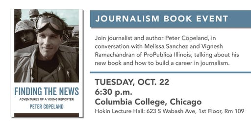 "Peter Copeland's ""Adventures of a Young Reporter"" - Chicago Book Event"