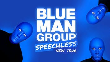 """Blue Man Group Speechless Tour"""