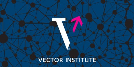 Vector Institute Workshop on Machine Learning Systems 2019 tickets
