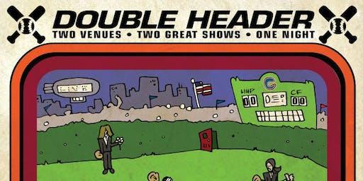 Chicago Farmer/Henhouse Prowlers - Double Header!
