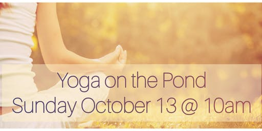 Yoga on the Pond October