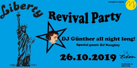 Liberty Revival Party 2019 mit Günther & Naughty Tickets