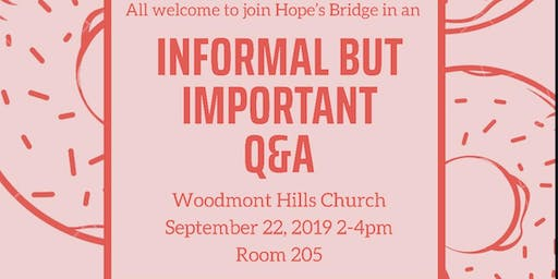 Informal Hope's Bridge  Q&A