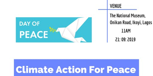 2019 International Peace Day - Climate Action For Peace