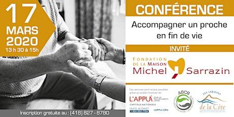Conférence : Accompagner un proche en fin de vie billets