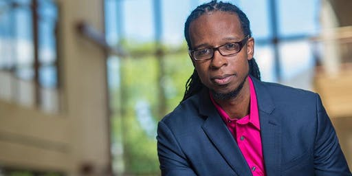 Talk by Dr. Ibram X. Kendi, author of How to Be an Antiracist