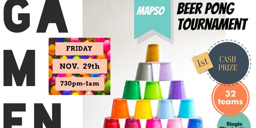 Two Bored Housewives present...MapSo Game Night & Beer Pong Tournament