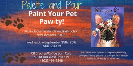 PALETTE AND POUR...PAINT YOUR PET PAWTY tickets