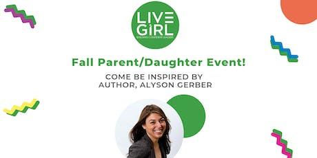 LiveGirl Parent/Daughter Event with Alyson Gerber tickets