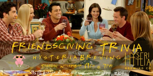 Friendsgiving Trivia at Hysteria Brewing Company