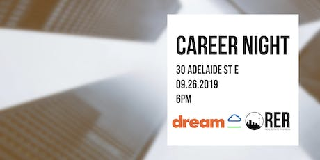 Career Night - Presented by Dream and Real Estate Ryerson tickets