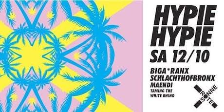 Hypie Hypie | BIGA*RANX, SCHLACHTHOFBRONX Tickets