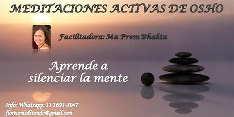 Meditaciones Activas de Osho entradas