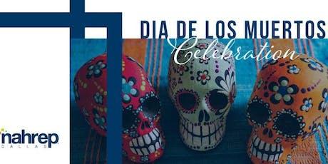 NAHREP Dallas: Dia de los Muertos Celebration tickets