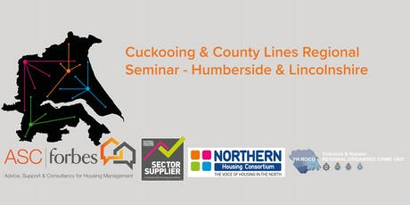 Cuckooing & County Lines Regional Seminar - Humberside & Lincolnshire tickets