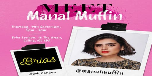 Meet & Greet Manal Muffin in London