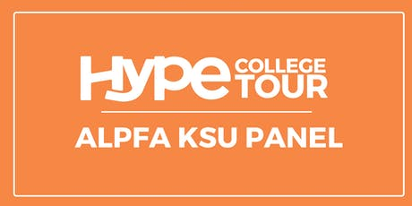 HYPE College Tour: ALPFA KSU Panel tickets
