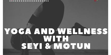 Yoga and Wellness with Seyi & Motun tickets