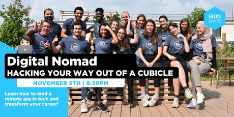 Digital Nomad: Hacking Your Way Out Of A Cubicle! tickets