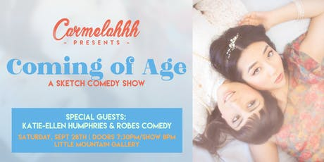 Carmelahhh Presents: Coming of Age tickets