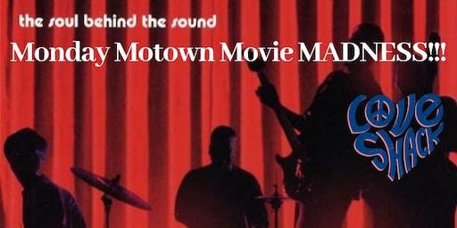 Monday Motown Movie Madness!