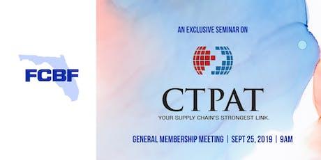 September Seminar & General Membership Meeting: C-TPAT & Trade Updates tickets
