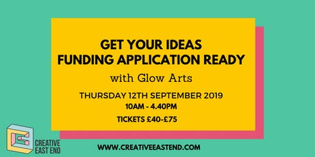 Get Your Ideas Together and Funding Application Ready tickets