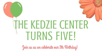 The Kedzie Center's 5th Birthday Celebration