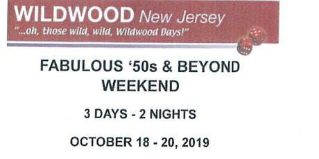 Fabulous '50s & Beyond Weekend tickets