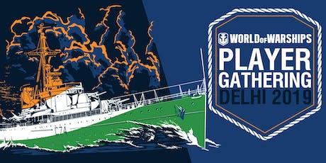 World of Warships Player Gathering : Delhi 2019 tickets