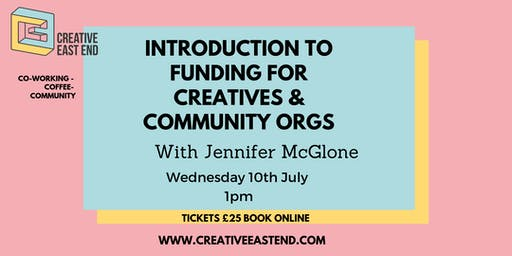 Introduction to Funding for Creatives & Community Organisations Workshop