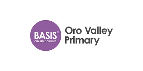 BASIS Oro Valley Primary - Open House tickets