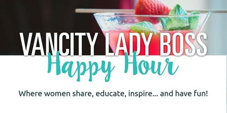 Lady Boss Happy Hour!! Network, Appies & Drinks. tickets