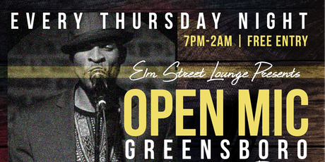 Open Mic Greensboro @ElmStreetLounge | Live Band |DJ  | Free Entry tickets